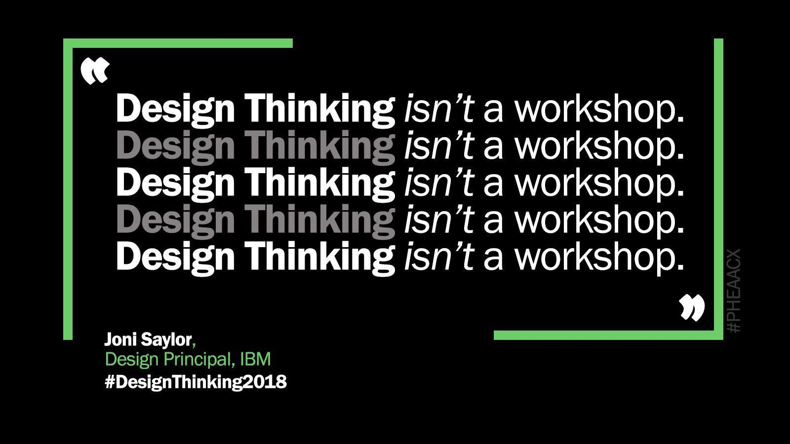 Design Thinking isn't a workshop